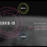 COVID-19… The Muzik Junqie Survival Guide for Creatives!