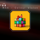 MAX is Back with Magical Sophomore Album Colour Vision!
