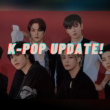 Goodbye March… Hello April! K-Pop Update!